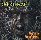 OVERTHROW Within Suffering album cover