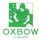 OXBOW 12 Galaxies album cover