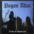 PAGAN ALTAR The Lords of Hypocrisy album cover