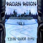 PAGAN REIGN Уделы Былой Веры album cover