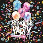 PAINKILLER PARTY Welcome To The Party album cover