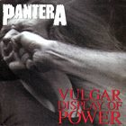 PANTERA Vulgar Display of Power Album Cover