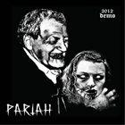 PARIAH 2012 Demo album cover