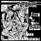 PATARENI Bob Dylan Is Dead album cover