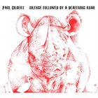 PAUL GILBERT Silence Followed By A Deafening Roar album cover