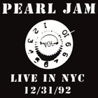 PEARL JAM Live In NYC 12/31/92 album cover