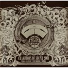 PELICAN Champions Of Sound 2008 album cover