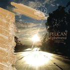PELICAN Ephemeral album cover