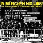 PER CAPITA In München Nix Los - The 7 Inch Compilation Series Volume #5 album cover