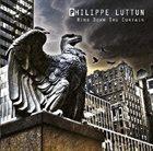PHILIPPE LUTTUN Ring Down The Curtain album cover