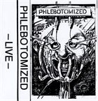 PHLEBOTOMIZED Live album cover