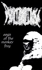 PHYLLOMEDUSA Eegs Of The Monkey Frog album cover