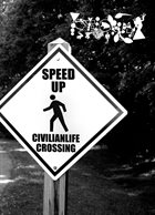 PHYLLOMEDUSA Speed Up, Civilianlife Crossing album cover