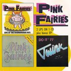 PINK FAIRIES Live At The Roadhouse + Previously Unreleased + Twink AndThe Faries album cover