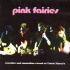 PINK FAIRIES Mandies and Mescaline Round at Uncle Harry's album cover