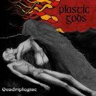 PLASTIC GODS Quadriplegiac album cover