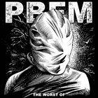 PLASTICBAG FACEMASK The Worst Of: Volume I - Peanut Butter Bears (The Beginnening) album cover