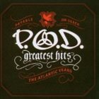 P.O.D. Greatest Hits: The Atlantic Years album cover