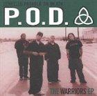 P.O.D. The Warriors EP album cover