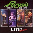 POISON Great Big Hits: Live Bootleg album cover
