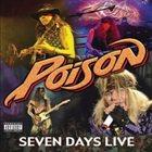 POISON — Seven Days Live album cover