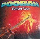 POOBAH Furious Love album cover