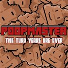 POOPMASTER The Turd Years Are Over album cover