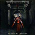 PORCUPINE TREE Coma Divine: Recorded Live In Rome album cover