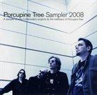 PORCUPINE TREE Porcupine Tree Sampler 2008 album cover