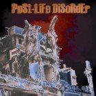 POST-LIFE DISORDER Post Life Disorder album cover