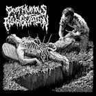 POSTHUMOUS REGURGITATION — Exhumation of Cadavers for Research and Consumption album cover