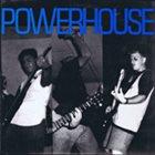 POWERHOUSE (FL) Powerhouse album cover