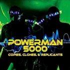 POWERMAN 5000 Copies Clones & Replicants album cover