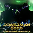 POWERMAN 5000 Copies Clones & Replicants album cover