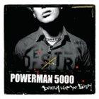 POWERMAN 5000 Destroy What You Enjoy album cover