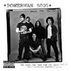 POWERMAN 5000 The Good, the Bad & the Ugly, Volume 1 album cover