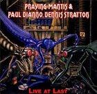 PRAYING MANTIS Live at Last album cover