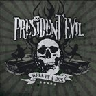PRESIDENT EVIL Hell In A Box album cover