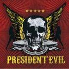 PRESIDENT EVIL Trash'n Roll Asshole Show album cover