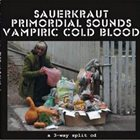 PRIMORDIAL SOUNDS A 3-Way Split CD album cover