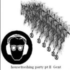 PRIMORDIAL SOUNDS Housetrashing Party Pt II album cover