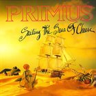 PRIMUS Sailing the Seas of Cheese album cover