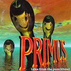 PRIMUS Tales From the Punchbowl Album Cover