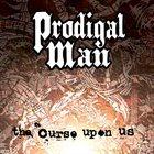 PRODIGAL MAN The Curse Upon Us album cover