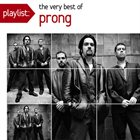 PRONG Playlist: The Very Best Of Prong album cover