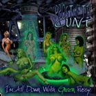PROSTHETIC CUNT I'm All Down With Green Pussy album cover