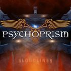 PSYCHOPRISM Bloodlines album cover