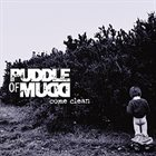 PUDDLE OF MUDD Come Clean album cover