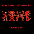 PUDDLE OF MUDD Stuck album cover