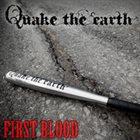 QUAKE THE EARTH First Blood album cover